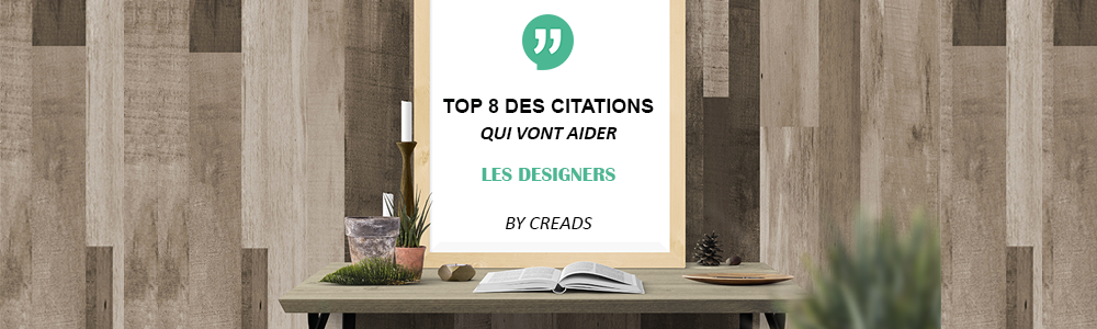 Top 8 des citations qui vont aider les designers