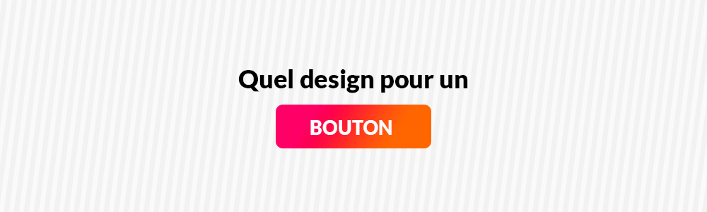 Quel design pour vos boutons call-to-action ?