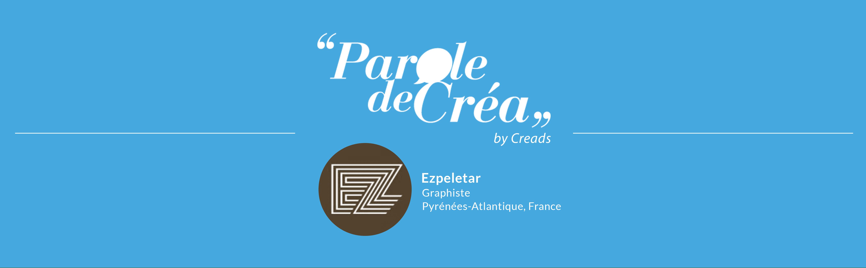 Paroles de Créa - Découvrez l'interview de @Ezpeletar !