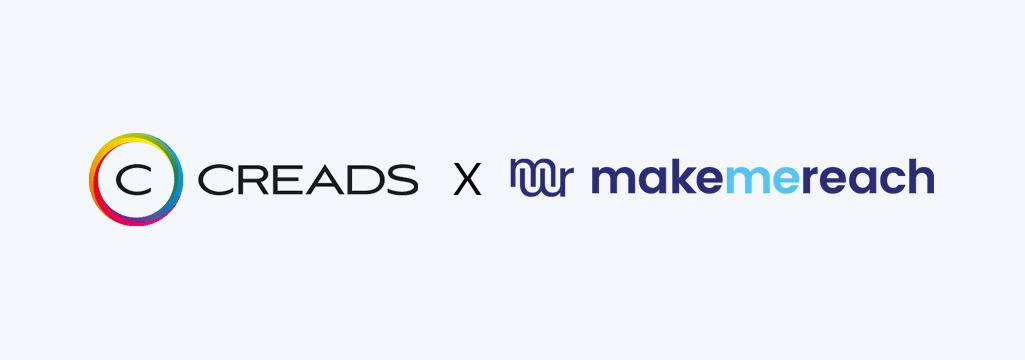 CREADS & MakeMeReach s'associent pour booster les performances des publicités digitales