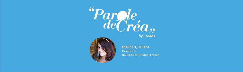 Découvrez la journée de Leslie13, 30 ans, Graphiste et membre de Creads !