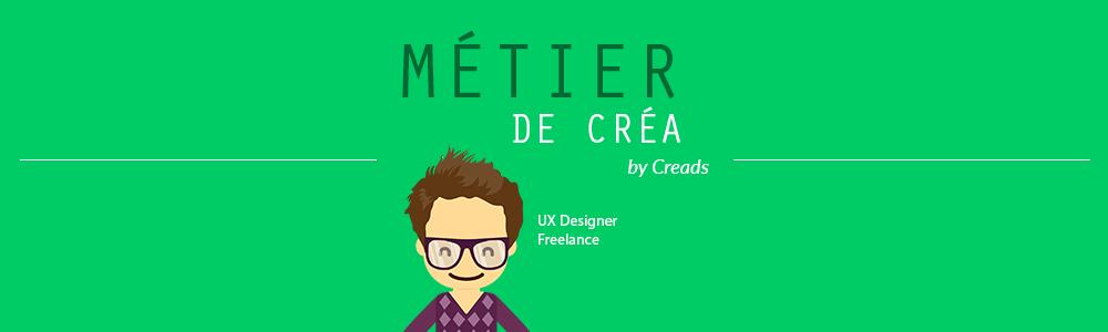 Métier de Créa : Comment travailler avec un UX/UI Designer ?