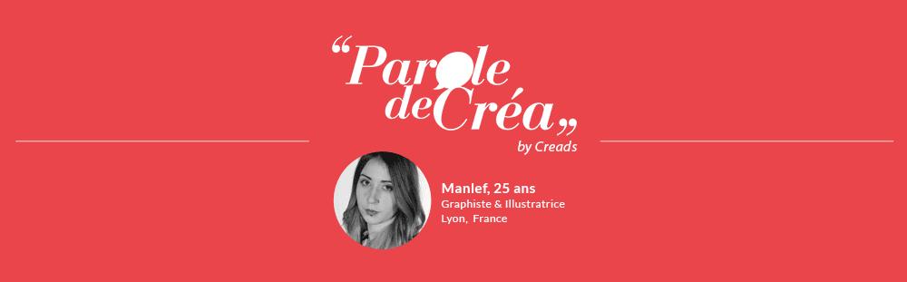 Paroles de Manlef, 25 ans, graphiste et illustratrice freelance