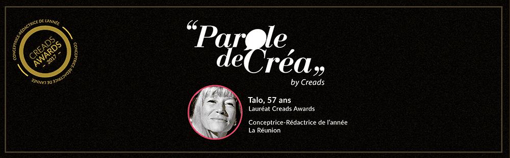 Paroles de Talo, 57 ans, Conceptrice-Rédactrice