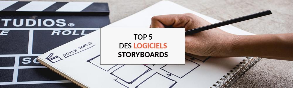 Top 5 des logiciels pour faire vos storyboards
