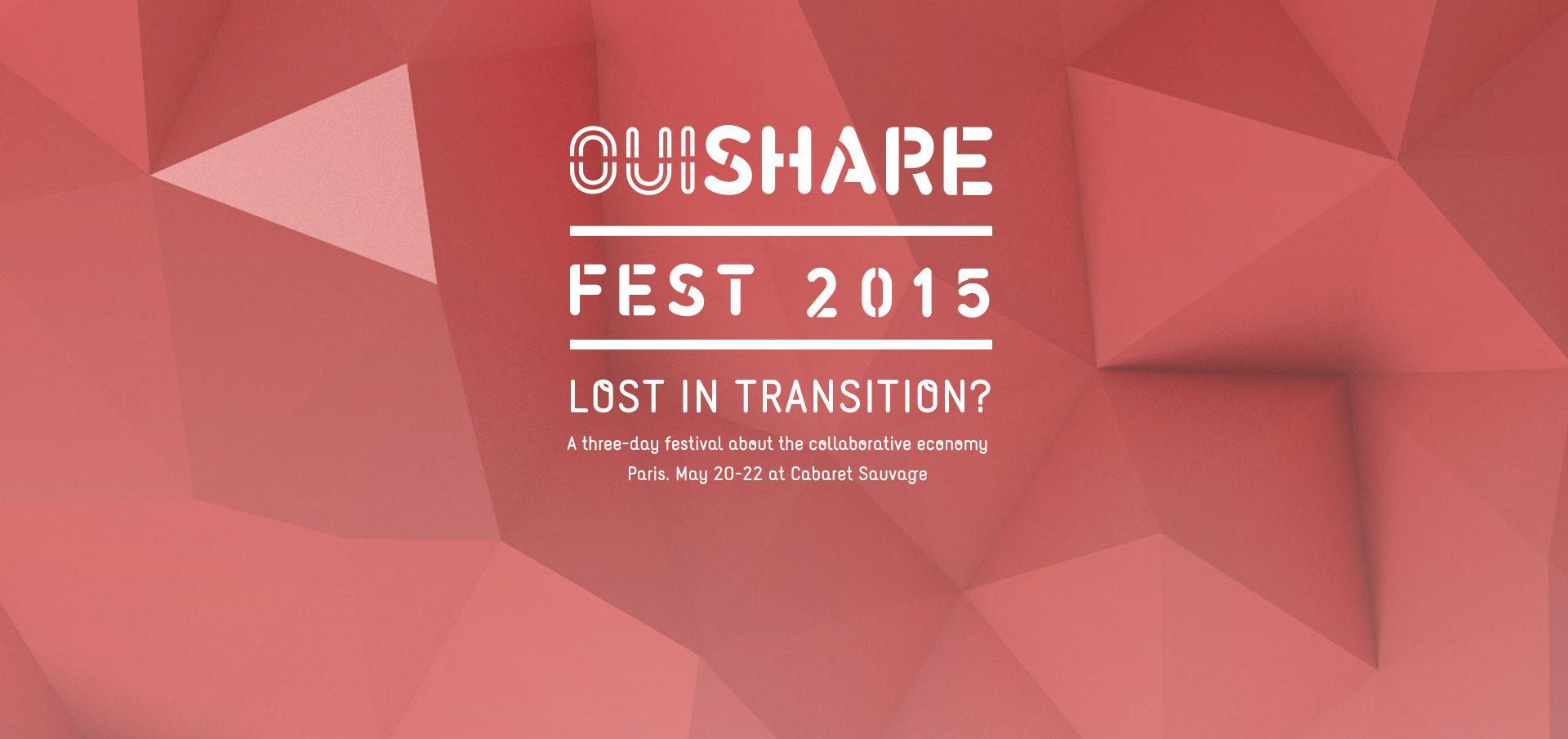 Ouishare fest : les enjeux de l'économie collaborative